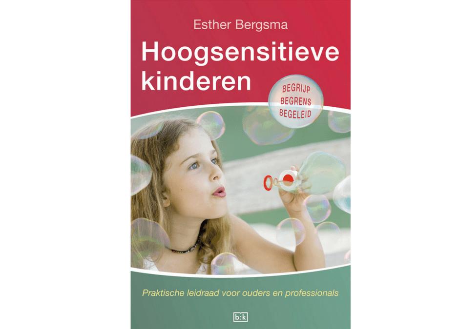 """Boek """"Hoogsensitieve kinderen"""""""