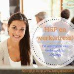 HSP en werk(stress): de resultaten