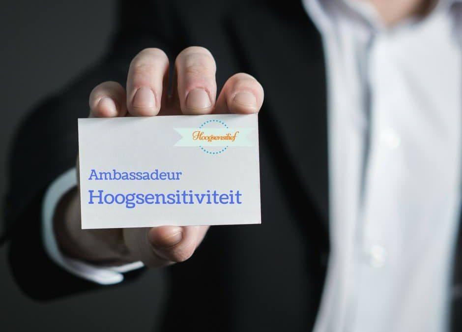 Waarom hoogsensitiviteit ambassadeurs zoekt in het bedrijfsleven