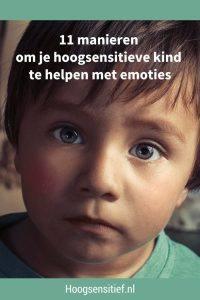 11 manieren om je hoogsensitieve kind te helpen met emoties. Kinderen moeten leren omgaan met emoties. In dit blog staat omschreven hoe je je kind hier in kan begeleiden.