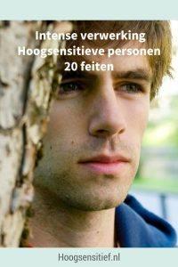 20 feiten intense verwerking hoogsensitieve personen