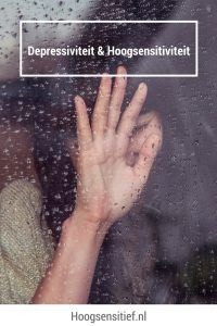 Depressiviteit Hoogsensitiviteit