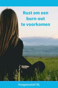 hoogsensitief hsp rust helpt burn out voorkomen