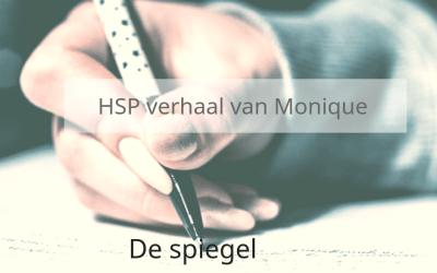 HSP verhaal van Monique – de spiegel
