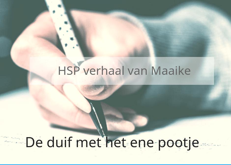 HSP verhaal van Maaike – de duif met één pootje