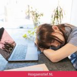 HSP vaker emotioneel uitgeput op het werk